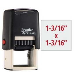 The Premier Mark 9023 is a medium-sized square stamp, easy to re-ink. No additional charge for artwork.